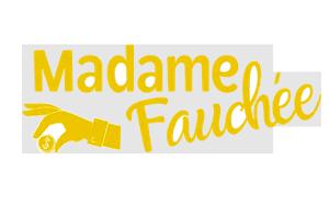 Madame Fauchée